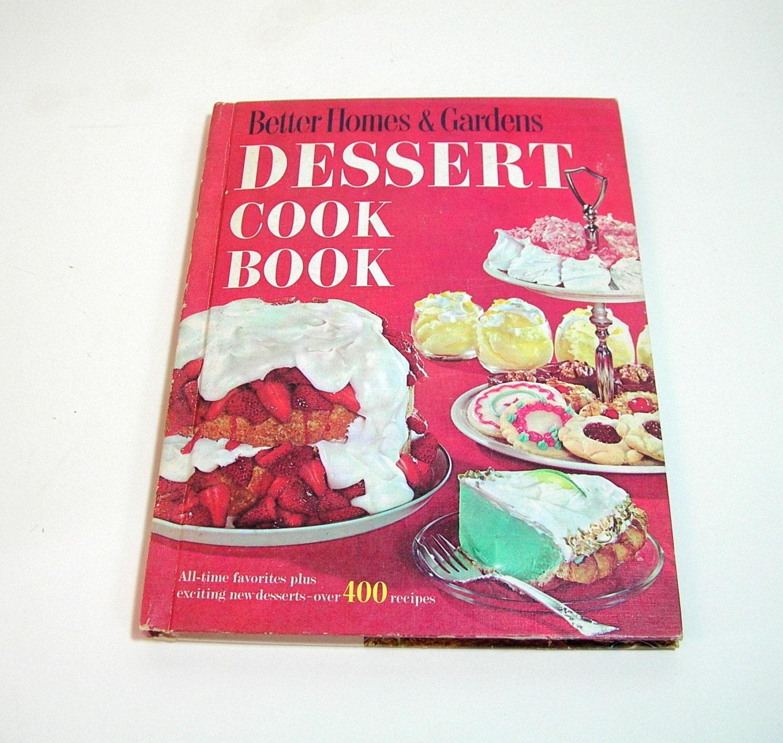Better Homes And Gardens Dessert Cook Book