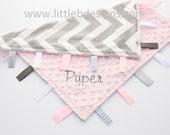 Gray and White Chevron Minky with Light Pink Tag Blanket  Ribbon Lovey - Personalized