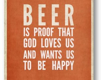 Beer is Proof  / Quote / DIGITAL Typography Poster