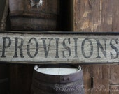 Early looking Antique Primitive Small PROVISIONS Wooden Sign