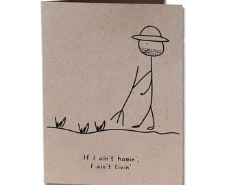 Hoeing Valentine's Day Humor Greeting Card
