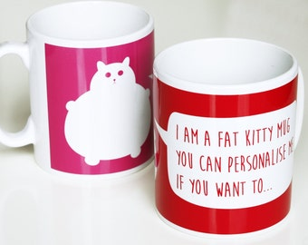 Personalized Mug, Valentines Day Gift, Custom Mug, cat lover's gift, Cup with text, Cat Mug, Fat Cat Cup, Homeware Gift,