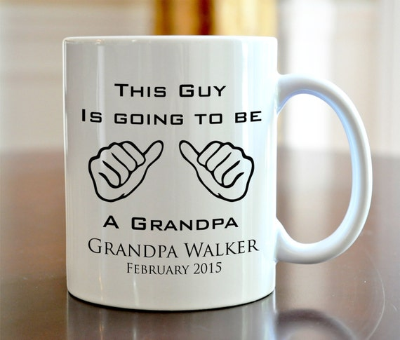 Personalized Coffee Mug This Guy Is Going To Be A Grandpa Grandma Ceramic Mug