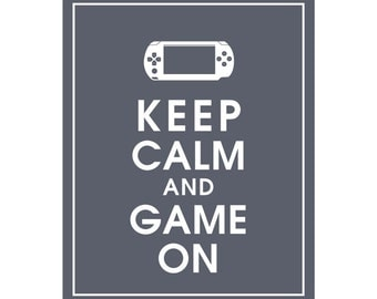 Keep Calm and GAME ON- Art Print (Featured in River Rock) Keep Calm Art Prints and Posters