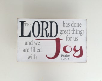 The Lord has done great things for us painted wood sign - Psalm 126:3