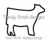 Show Heifer Applique Machine Embroidery Design INSTANT DOWNLOAD