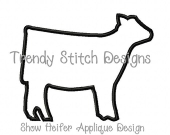 Show Heifer Applique Machine Embroidery Design INSTANT DOWNLOAD