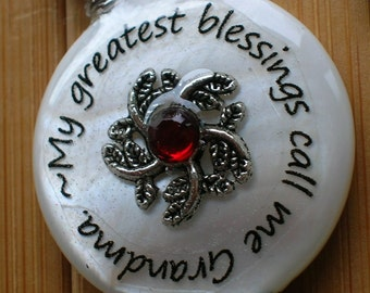 SALE My greatest blessings call me Grandma ... white shell bead word quote pendant with chain