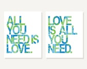 All You Need Is Love & Love Is All You Need - Beatles Blue Green Digital Print - Cute Nursery Quotes