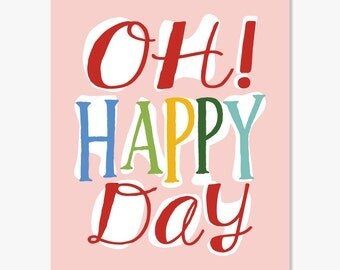 Quote Print: Oh Happy Day Print Music Poster Pink Blue or Green // Quotation Art Wall Decor