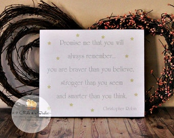 Promise Me You Will Always Remember Winnie The Pooh Quote (Cream) Wood Sign