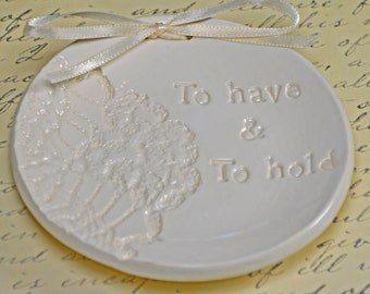 ring bearer dish, ring bearer bowl, ring bearer pillow, To have and to hold