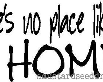 There's No Place Like HOME... Door Cling - Vinyl Wall Art, Graphics, Lettering, Decals, Stickers