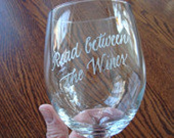 Personalized Stemless Wine Glasses - Hand Engraved - Read Between the Wines or YOUR saying Celebration Glass
