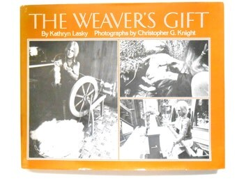 The Weaver's Gift, a Vintage Children's Book by Kathryn Lasky, Photographs by Christopher G. Knight