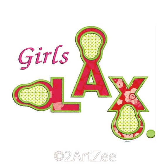 Girls Lacrosse Applique Design Clever Wording LAX