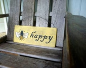 Rustic Wood Sign - Be Happy - Inspirational Sayings Words of Wisdom - Hand Painted Sign