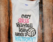 Every Girls Volleyball Team Needs a Waterboy Embroidered shirt or Bodysuit