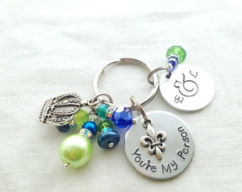 You're my person your my person metal stamping you are my person BFF best friend keychain hand stamped initials crown fleur de lis