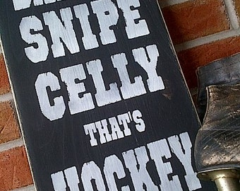 Dangle, Snipe, Celly, That's Hockey wooden sign by Dressingroom5