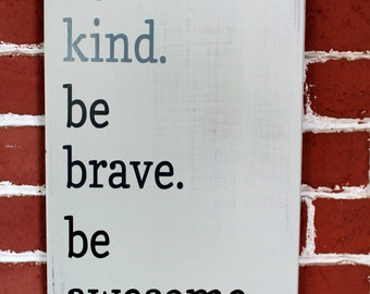 Be Kind Be Brave Etsy
