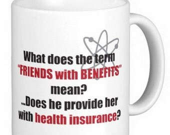 "Big Bang Theory ""Friends with Benefits""  mug"