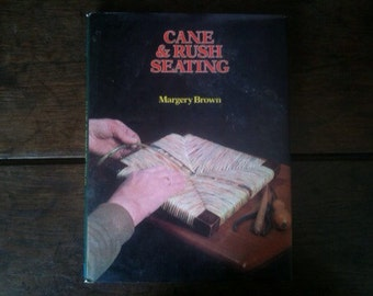 Vintage English Cane & Rush Seating hardback book 1976 / English Shop