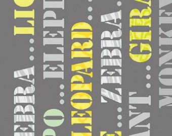 SALE 1 Yard Safari Playground Jungle Alphabet Gray by Kanvas for Benartex