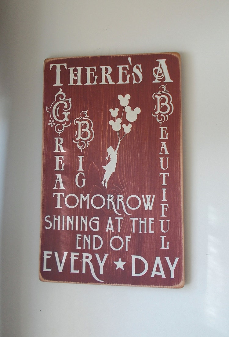 There S A Great Big Beautiful Tomorrow Wood Sign By