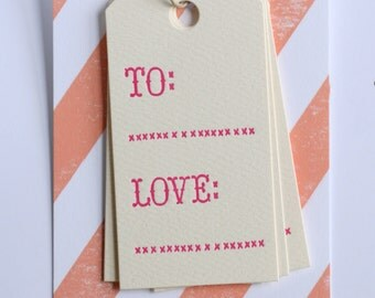 To and Love / Letterpress Printed Gift Tags / Set of 6
