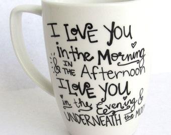 I Love You in the Morning -  Coffee Mug