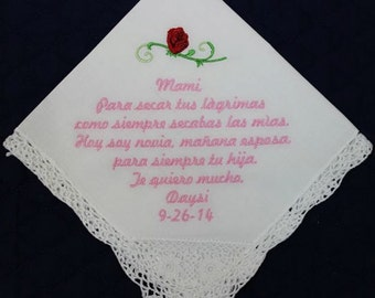 Mother of the Bride Handkerchief (Spanish) --Corner design with Wedding date and rose White with Crochet Border