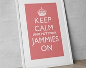 "Printable Typographic Art ""Keep Calm And Put Your Jammies On"" Pink Kid's Room Decor Instant Digital Download"