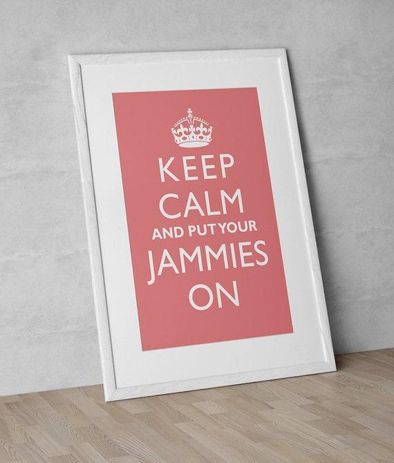 Kid's Wall Art Print - Keep Calm And Put Your Jammies On