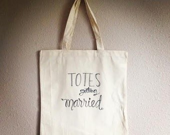 Totes Getting Married - Canvas Bag