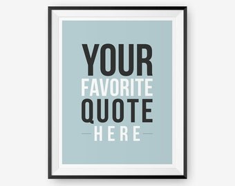 SALE 20% OFF Custom quote print