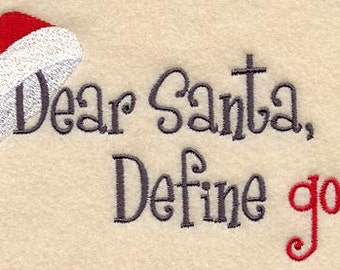 Dear Santa, Define Good Embroidered Flour Sack Hand/Dish Towel
