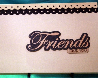 Friends Card for Any Occasion  20130303