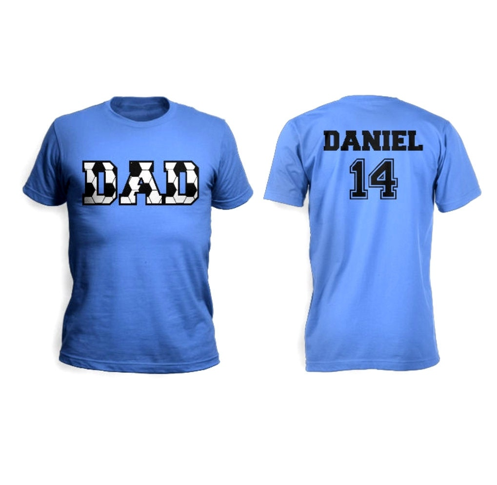 Soccer dad men custom t shirt with personalized child 39 s for Custom photo t shirts front and back