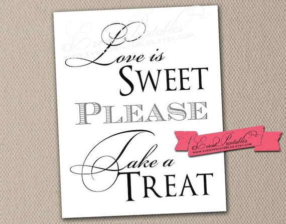 8x10 Love is Sweet Printable Sign, DIY Wedding Poster or Candy Bar Sign, Simply Elegant Collection, INSTANT DOWNLOAD by Event Printables