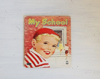 Whitman Book My School 1950's Vintage Cozy Corner Series