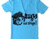 PUGS Not Drugs Deep V Neck T Shirt Men Women Unisex - American Apparel Vneck Tshirt - XS S M L XL(14 Color Options)
