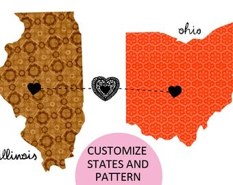 Illinois loves Ohio / Map custom States that you want.