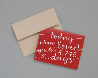 LAST CHANCE Personalized Greeting Card // Today I Have Loved You For So Many Days (Red)