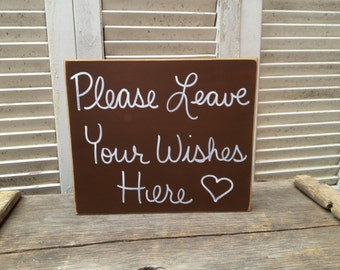 Distressed Dark Brown and White Please Leave Your Wishes Here Wedding Sign