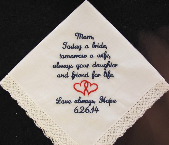 Wedding Handkerchief Embroidered for Mother of the Bride.  Use this beautiful simple verse or personalize with your own words.
