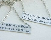 I'll love you forever, i'll like you for always Mother daughter necklace set