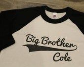 BIG BROTHER - Kid's personalized NAME raglan baseball shirt