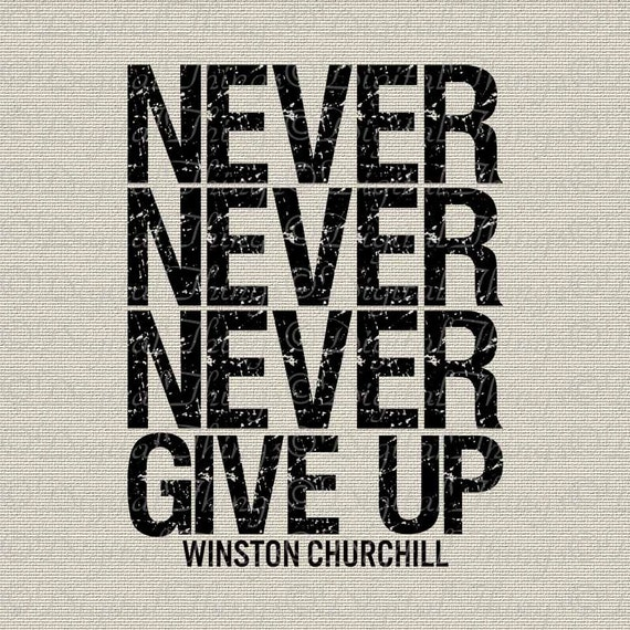 Image result for never never never give up