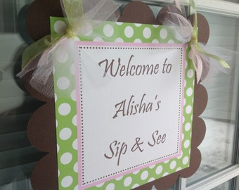 Sip and See Baby Shower Door Sign Brown Pink and Green Polka Dots